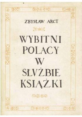 Wybitni Polacy w służbie książki