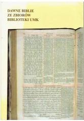 Dawne biblie ze zbiorów biblioteki UMK