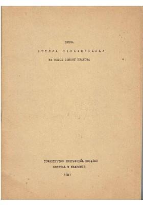 Druga aukcja bibliofilska na rzecz odnowy Krakowa 1981