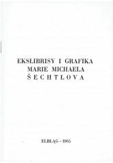 Ekslibrisy i grafika Marie Michaela Šechtlova