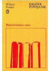 Książek powijanie. Philobiblońska suita