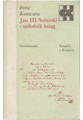 Jan III Sobieski, miłośnik ksiąg