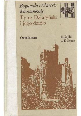 Tytus Działyński i jego dzieło