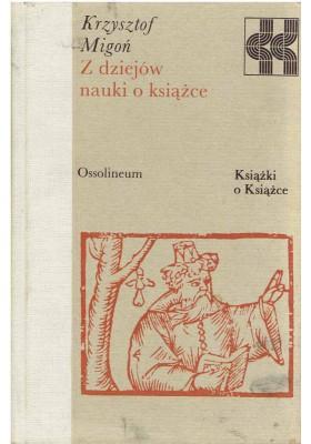Z dziejów nauki o książce