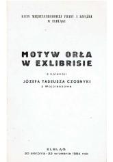 Motyw orła w exlibrisie z kolekcji Tadeusza Czosnyki z Wojcieszowa
