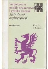 Współczesne polskie drukarstwo i grafika książki