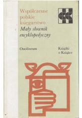 Współczesne polskie księgarstwo. Przewodnik encyklopedyczny