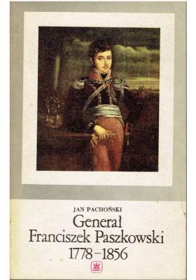 Generał Franciszek Paszkowski 1778 - 1856