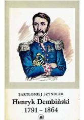 Henryk Dembiński 1791 - 1864