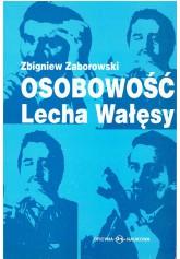 Osobowość Lecha Wałęsy
