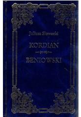 Kordian. Beniowski.