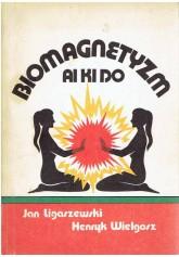 Biomagnetyzm ai ki do