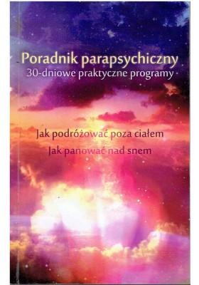 Poradnik parapsychiczny. 30-dniowe praktyczne programy