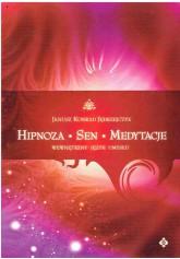 Hipnoza, sen, medytacje