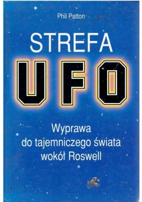Strefa UFO. Wyprawa do tajemniczego świata wokół Roswell