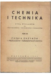 Chemia i technika. Tom III