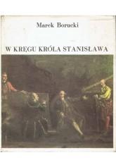 W kręgu króla Stanisława
