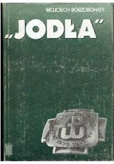 """""""Jodła"""". Okręg Radomsko-Kielecki ZWZ-AK 1939-1945"""