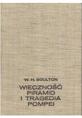 Wieczność piramid i tragedia Pompei