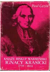 Książę biskup warmiński Ignacy Krasicki 1735 - 1801