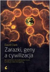 Zarazki, geny a cywilizacja