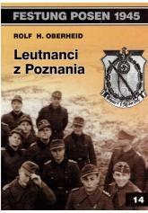 Festung Posen 1945. Leutnanci z Poznania