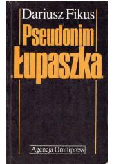 """Pseudonim """"Łupaszka"""""""