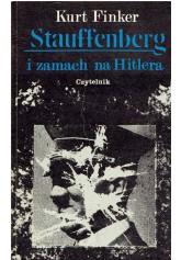Stauffenberg i zamach na Hitlera