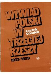 Wywiad polski w Trzeciej Rzeszy 1933 - 1939
