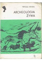Archeologia żywa