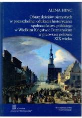 Obraz dziejów ojczystych w pozaszkolnej edukacji historycznej...