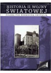 Historia II wojny światowej 3: Polska pod niemiecką okupacją