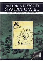 Historia II wojny światowej 5: Polskie państwo podziemne