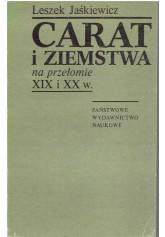 Carat i ziemstwa na przełomie XIX i XX w.