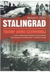 Stalingrad. Triumf Armii Czerwonej