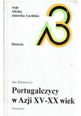 Portugalczycy w Azji XV-XX wiek