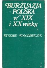 Burżuazja polska w XIX i XX wieku