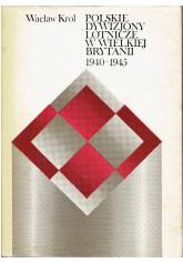 Polskie Dywizjony Lotnicze w Wielkiej Brytanii 1940 - 1945
