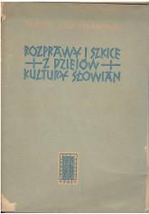 Rozprawy i szkice z dziejów kultury Słowian