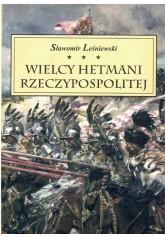 Wielcy hetmani Rzeczypospolitej