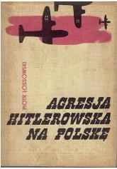 Agresja hitlerowska na Polskę