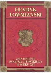 Zaludnienie państwa litewskiego w wieku XVI