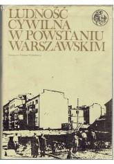 Ludność cywilna w Powstaniu Warszawskim. T. 1-3