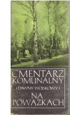 Cmentarz komunalny (dawny wojskowy) na Powązkach