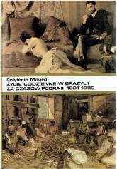Życie codzienne w Brazylii za czasów Pedra II 1831-1889