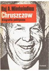 Chruszczow. Biografia polityczna