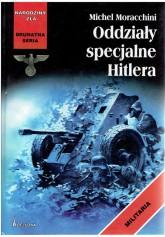 Oddziały specjalne Hitlera