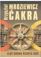Ćakra, czyli kołowa historia Indii