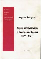 Zajścia antyżydowskie w Brześciu nad Bugiem 13 V 1937 r.