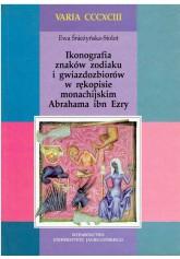 Ikonografia znaków zodiaku i gwiazdozbiorów w rękopisie monachijskim Abrahama ibn Ezry